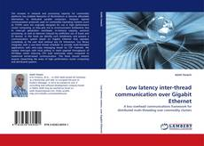 Bookcover of Low latency inter-thread communication over Gigabit Ethernet