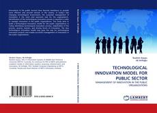 Bookcover of TECHNOLOGICAL INNOVATION MODEL FOR PUBLIC SECTOR