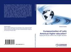 Bookcover of Europeanisation of Latin American higher education?