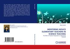 Bookcover of MENTORING NOVICE ELEMENTARY TEACHERS IN SCIENCE TEACHING