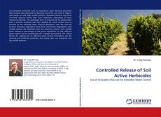 Buchcover von Controlled Release of Soil Active Herbicides