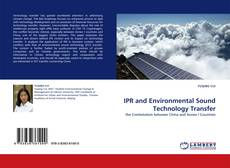Bookcover of IPR and Environmental Sound Technology Transfer