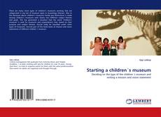 Bookcover of Starting a children´s museum