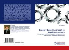 Synergy-Based Approach to Quality Assurance的封面