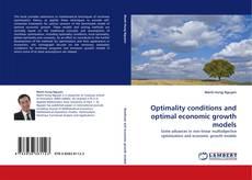 Borítókép a  Optimality conditions and optimal economic growth models - hoz