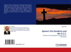 Обложка Spener's Pia Desideria and the E.C.C.