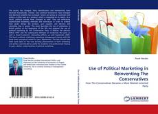 Buchcover von Use of Political Marketing in Reinventing The Conservatives