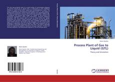 Copertina di Process Plant of Gas to Liquid (GTL)