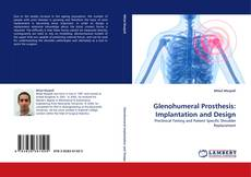 Bookcover of Glenohumeral Prosthesis: Implantation and Design
