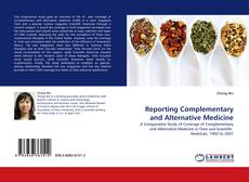 Buchcover von Reporting Complementary and Alternative Medicine