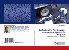 Bookcover of Evaluating the Plastic waste management systems in England