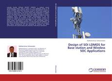 Couverture de Design of SOI LDMOS for Base station and Wireless SOC Applications