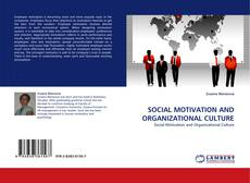 Обложка SOCIAL MOTIVATION AND ORGANIZATIONAL CULTURE