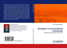 Bookcover of MUGABE''s 21 DICTATORSHIP STRATEGIES