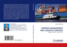 Copertina di SHIPPING MANAGEMENT AND LOGISTICS STRATEGY