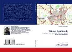 Bookcover of GIS and Road Crash