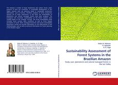 Couverture de Sustainability Assessment of Forest Systems in the Brazilian Amazon