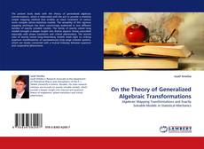 Bookcover of On the Theory of Generalized Algebraic Transformations