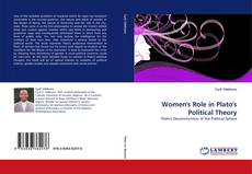 Women''s Role in Plato''s Political Theory kitap kapağı