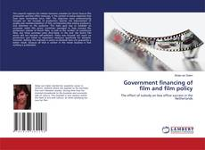 Bookcover of Government financing of film and film policy