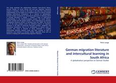 Обложка German migration literature and intercultural learning in South Africa