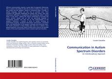 Communication in Autism Spectrum Disorders kitap kapağı