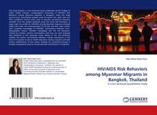 Portada del libro de HIV/AIDS Risk Behaviors among Myanmar Migrants in Bangkok, Thailand