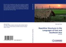 Bookcover of Repetitive Structures in the Languages of East and Southeast Asia