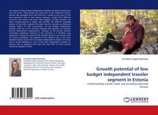 Buchcover von Growth potential of low budget independent traveler segment in Estonia