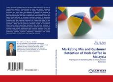 Couverture de Marketing Mix and Customer Retention of Herb Coffee in Malaysia