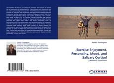 Exercise Enjoyment, Personality, Mood, and Salivary Cortisol kitap kapağı