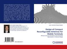 Bookcover of Design of Compact Reconfigurable Antennas for Mobile Terminals