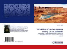 Bookcover of Intercultural communication among Unam Students