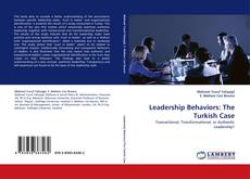 Bookcover of Leadership Behaviors: The Turkish Case