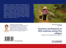 Bookcover of Detection and Response to HPAI outbreak among Thai villagers