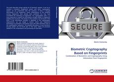 Bookcover of Biometric Cryptography Based on Fingerprints