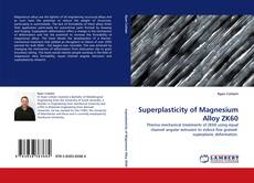 Bookcover of Superplasticity of Magnesium Alloy ZK60