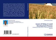 Couverture de Issues of Delay in Land Development Process