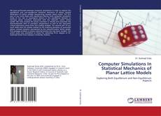 Обложка Computer Simulations In Statistical Mechanics of Planar Lattice Models