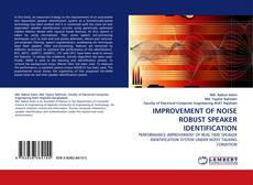 Bookcover of IMPROVEMENT OF NOISE ROBUST SPEAKER IDENTIFICATION