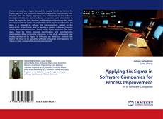 Bookcover of Applying Six Sigma in Software Companies for Process Improvement