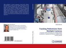 Bookcover of Tracking Pedestrians from Multiple Cameras