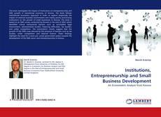 Borítókép a  Institutions, Entrepreneurship and Small Business Development - hoz