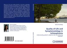 Bookcover of Quality of Life and Symptomatology in Schizophrenia