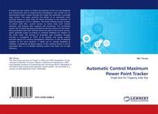 Buchcover von Automatic Control Maximum Power Point Tracker
