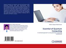 Bookcover of Essential of Quantum Computing
