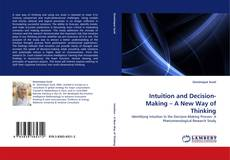 Copertina di Intuition and Decision-Making – A New Way of Thinking