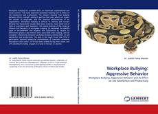 Workplace Bullying: Aggressive Behavior kitap kapağı