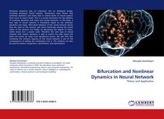 Bookcover of Bifurcation and Nonlinear Dynamics in Neural Network
