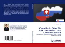 Bookcover of A Transition in Citizenship from Communist to Post-Communist Slovakia